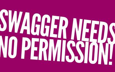 Waiting for Permission to Have Swagger at Work? Stop. And Start Being a Badass Right Now