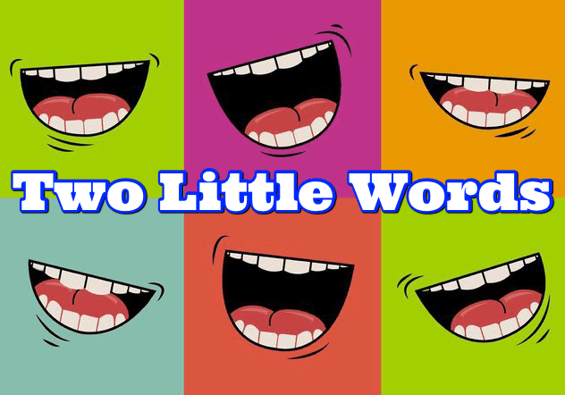 Two Little Words