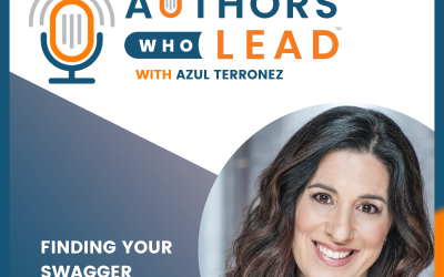 """Authors Who Lead 157: """"Finding Your Swagger"""" with Leslie Ehm"""