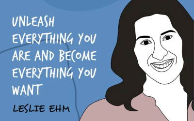 The Unmistakable Creative Podcast – Leslie Ehm – Unleash Everything You Are and Become Everything You Want – Part 2